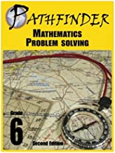 Pathfinder Mathematics Problem Solving Grade 6