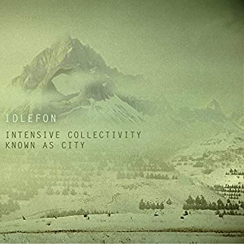 Intensive Collectivity Known As City