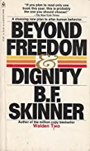 Beyond Freedom & Dignity (1972 publication)