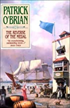 The Reverse of the Medal: Aubrey/Maturin Series, Book 11