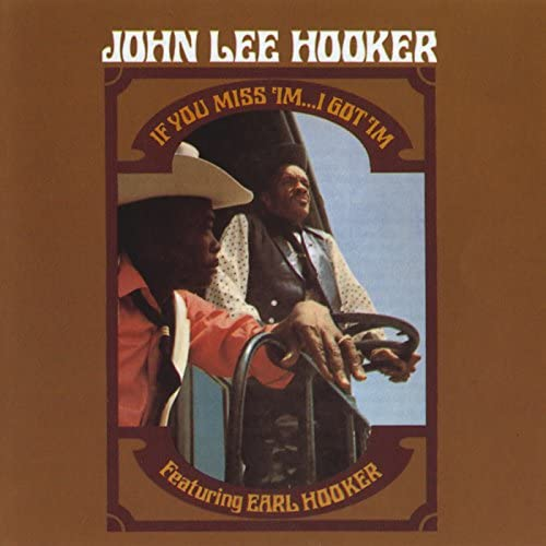 John Lee Hooker feat. Earl Hooker