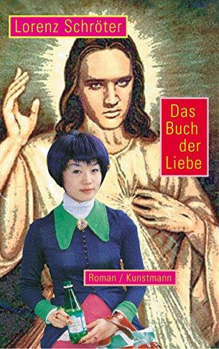 Das Buch der Liebe eBook: Schröter, Lorenz: Amazon.de: Kindle-Shop