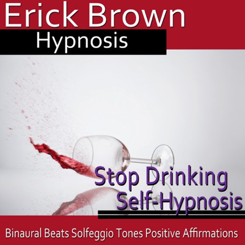 Stop Drinking Self-Hypnosis audiobook cover art