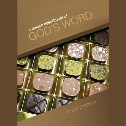 A Deluxe Assortment of God's Word  Audiolibri