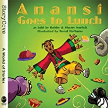 Anansi Goes to Lunch (Story Cove)