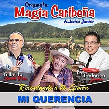 Mi Querencia (Recordando a Tío Simón) [Versión: Salsa] [feat. Gilberto Santa Rosa]