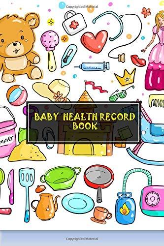 Baby Health Record Book: Children Health Log | Vaccine Schedule & Immunization Journal | Personal Lo