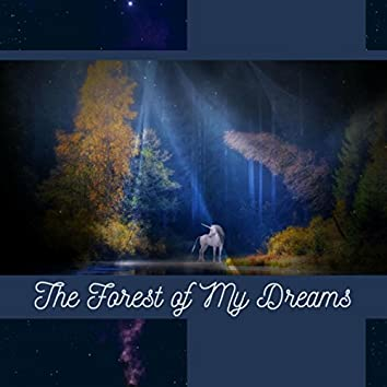 The Forest of My Dreams