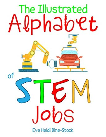 The Illustrated Alphabet of STEM Jobs