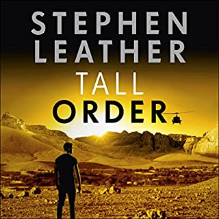 Tall Order     The Spider Shepherd Thrillers, Book 15              By:                                                                                                                                 Stephen Leather                               Narrated by:                                                                                                                                 Paul Thornley                      Length: 13 hrs and 18 mins     338 ratings     Overall 4.6