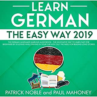 Learn German the Easy Way 2019: The German Language Learning Audiobook cover art