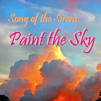 Song of the Sirens: Paint the Sky
