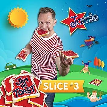 Jam on Toast: Slice #3