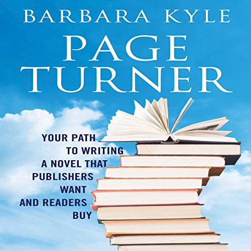 Page-Turner: Your Path to Writing a Novel That Publishers Want and Readers Buy audiobook cover art