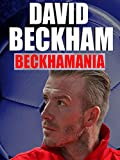 David Bechham Bechhamania