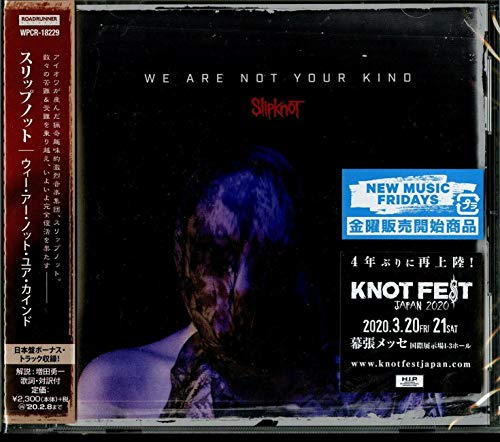 We Are Not Your Kind [Japan Bonus Track]