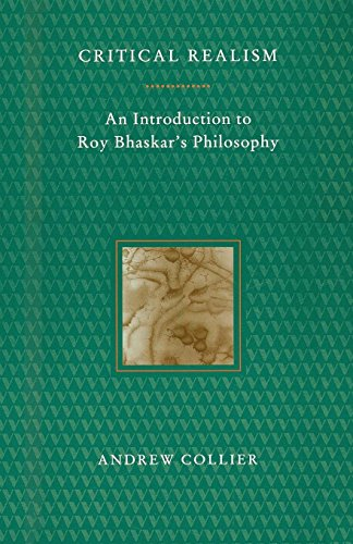 Critical Realism: An Introduction to Roy Bhaskar's Philosophy