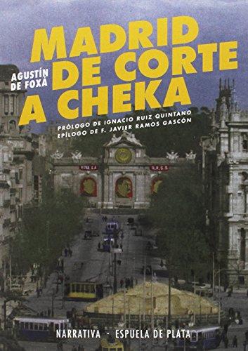 Madrid de Corte a Cheka (Narrativa)