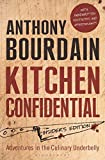 Kitchen Confidential by Anthony Bourdain (2013-05-23) - Bloomsbury Paperbacks - 23/05/2013