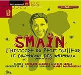 Le Carnaval des Animaux/l'Histoire du Petit Tailleur
