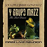 Mazz Live Reunion - The Last Dance (Remastered)
