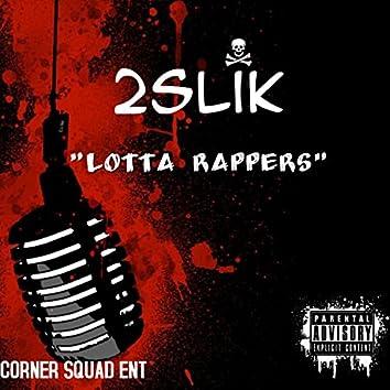 Lotta Rappers