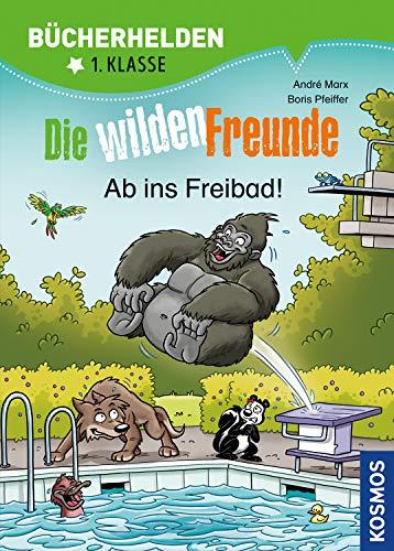 Die wilden Freunde, Bücherhelden 1. Klasse, Ab ins Freibad!