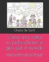C'era una volta un pidocchione in giro per il mondo (Italian Edition)