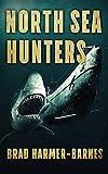 North Sea Hunters (English Edition)