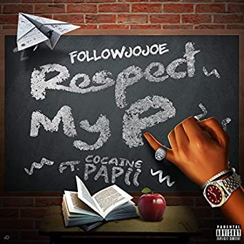 Respect My P (feat. Cocaine Papii)