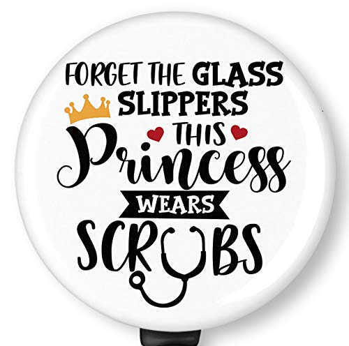 Forget The Glass Slippers This Princess Wears Scrubs Retractable Badge Reel with Alligator Clip,Name Nurse ID Card Badge Holder Reel, Decorative Custom Badge Holder