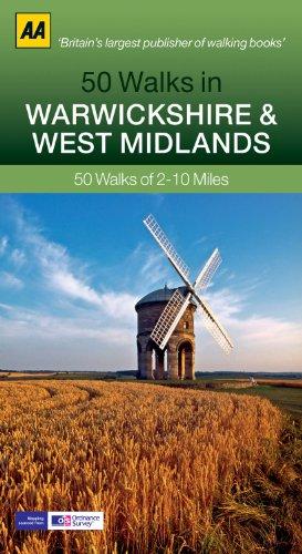 50 Walks in Warwickshire W Midlands (AA 50 Walks series): 50 Walks of 2-10 Miles