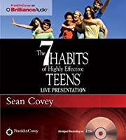 The 7 Habits of Highly Effective Teens: Live Presentation