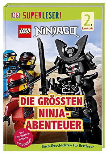 SUPERLESER! LEGO® NINJAGO® Die größten Ninja-Abenteuer: Sach-Geschichten für Erstleser, 2. Lesestufe
