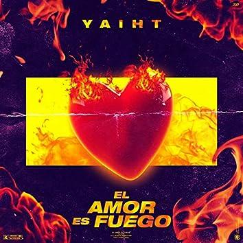 El Amor Es Fuego
