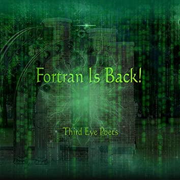 Fortran Is Back!