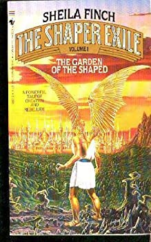 The Garden of the Shaped (The Shaper Exile, Book 1) - Book #1 of the Shaper Exile