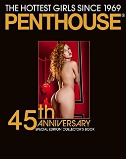 "By Edition Skylight - Penthouse 45th Anniversary: The Hottest Girls Since 1969: 45th Special Edition Collector's Book: The Hottest Girls since 1969. Englisch/Franz€""sisch/Deutsche Originalausgabe (Anv Spl Co) (10.1.2013)"
