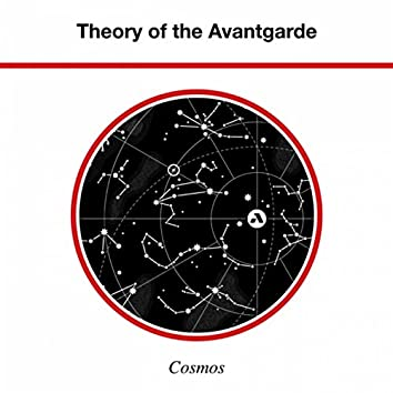 Theory of the Avantgarde - Cosmos