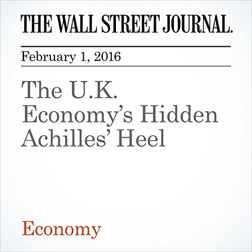 The U.K. Economy's Hidden Achilles' Heel cover art