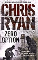 Zero Option by CHRIS RYAN(1905-06-25)