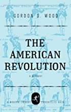 The American Revolution: A History (Modern Library Chronicles Series Book 9) (English Edition)