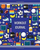 Workout Journal: Exercise equipment; daily workout journal; 50 pages; measures 8' x 10'