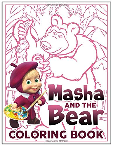 Masha And The Bear Coloring Book: The Ultimate Creative Masha And The Bear Adults Coloring Books With Crayons