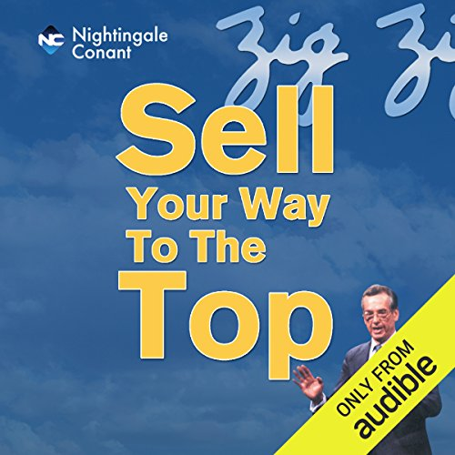 Sell Your Way to the Top audiobook cover art