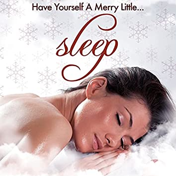 Have Yourself A Merry Little Sleep: Top Calming Lullabies for Babies and Pregnant Mothers to Soothe the Mind and Find Peace and Serenity