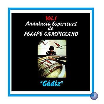 """Andalucía Espiritual de Felipe Campuzano, Vol. 1: """"Cádiz"""""""