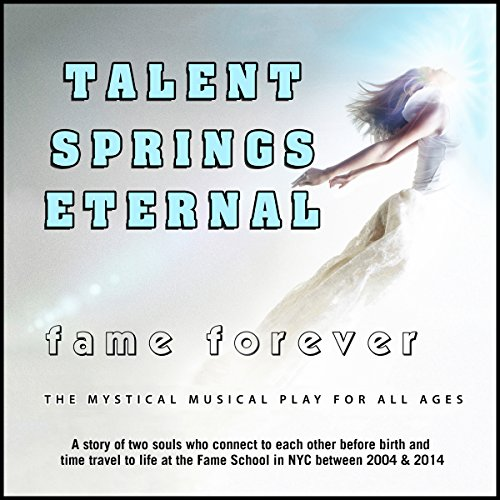 Talent Springs Eternal audiobook cover art