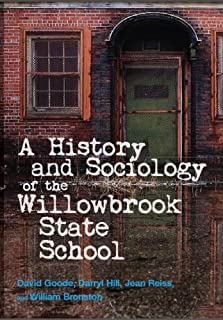 History and Sociology of the Willowbrook State School