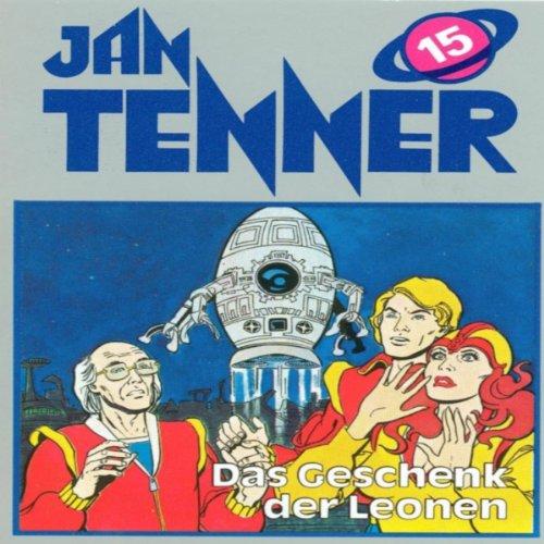 Geschenk der Leonen (Jan Tenner Classics 15) audiobook cover art